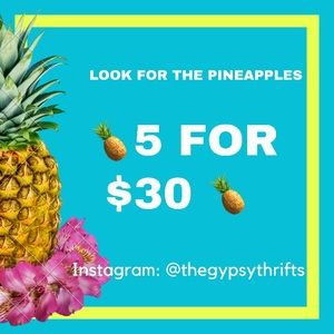 🍍5 for $30 🍍